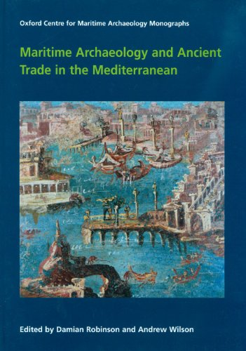 9781905905171: Maritime Archaeology and Ancient Trade in the Mediterranean (Oxford Centre for Maritime Archaeology Monograph Oxford Cent)