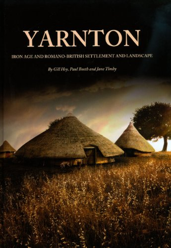 9781905905218: Yarnton: Iron age and Romano-British settlement and landscape: Results of excavations 1990-98 (Oxford Archaeology Monograph)