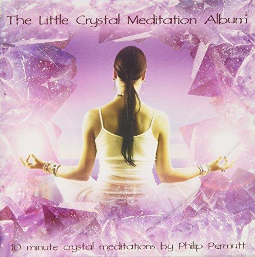 9781905907694: The Little Crystal Meditation Album: PMCD0107 (Little Meditation Series)