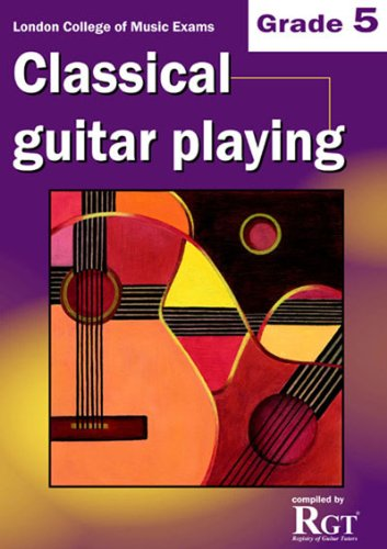 9781905908158: RGT - Classical Guitar Playing Grade 5