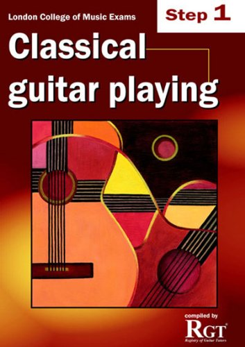 9781905908196: RGT - Classical Guitar Playing Step 1