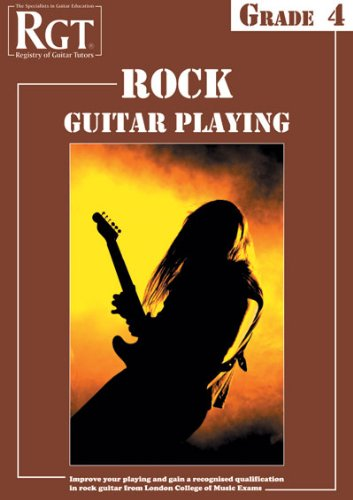 RGT - Rock Guitar Playing - Grade Four: Tony Skinner & Merv Young
