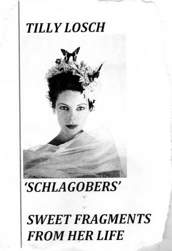 9781905914272: Tilly Losch: 'Schlagobers'  Sweet Fragments from Her Life