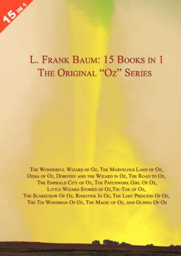 9781905921003: LARGE 15 Books in 1: L. Frank Baum's Oz Series. Wonderful Wizard of Oz-Marvelous Land of Oz-Ozma of Oz-Dorothy & Wizard in Oz-Road to Oz-Emerald City of Oz-Patchwork Girl of Oz-Little Wizard Stories