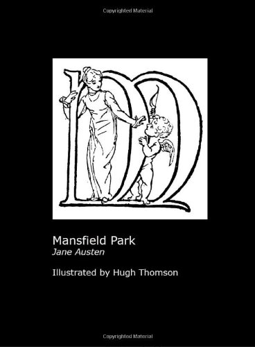 Jane Austen's Mansfield Park. Illustrated by Hugh: Austen, Jane