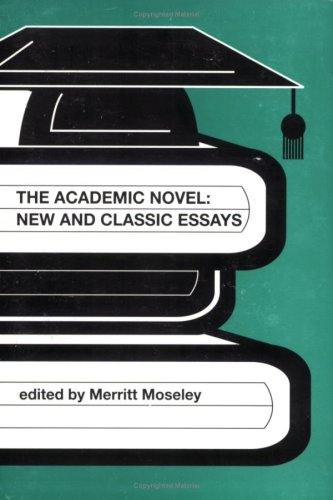 9781905929382: The Academic Novel: New and Classic Essays