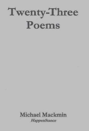 Twenty Three Poems & From There to Here (author signed)