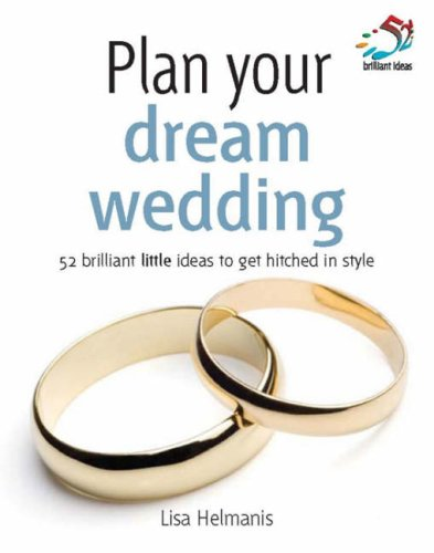 9781905940530: Plan Your Dream Wedding (52 Brilliant Little Ideas)