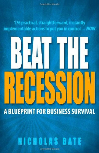 9781905940721 beat the recession a blueprint for business survival 9781905940721 beat the recession a blueprint for business survival malvernweather Images