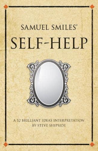 Samuel Smile?s Self-Help: Steve Shipside