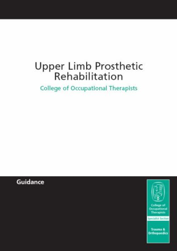 Upper Limb Prosthetic Rehabilitation: None Stated