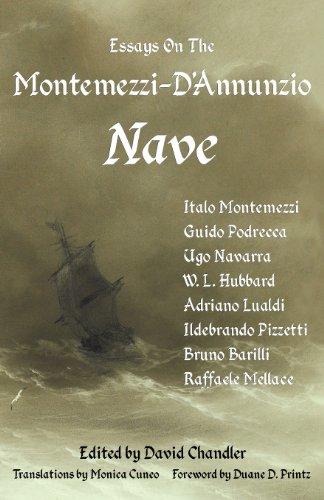 9781905946327: Essays On The Montemezzi-D'Annunzio Nave