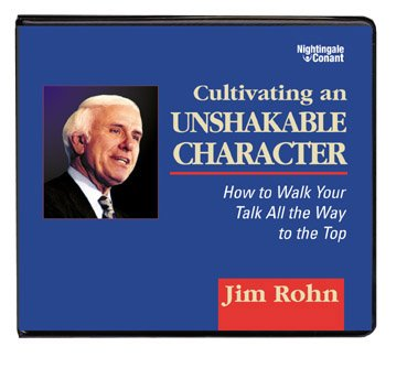 9781905953226: Cultivating an Unshakeable Character: How to Walk Your Talk All the Way to the Top
