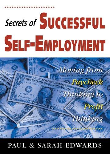 Secrets of Successful Self-Employment (190595333X) by Paul Edwards; Sarah Edwards