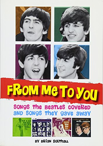 9781905959235: From Me to You: Songs the Beatles Covered and Songs They Gave Away