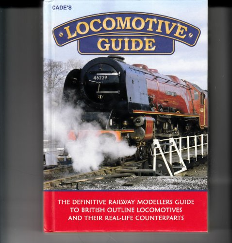 9781905963034: Cade's Locomotive Guide
