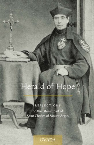 9781905965014: Herald of Hope: Reflections on the Life & Spirit of Saint Charles of Mount Argus