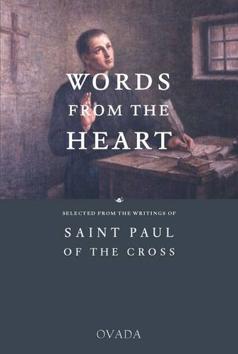 9781905965083: Words From the Heart: Selected from the Writings of St Paul of the Cross