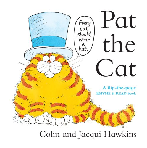 9781905969005: Pat the Cat: A Flip - the - Page Rhyme and Read Book