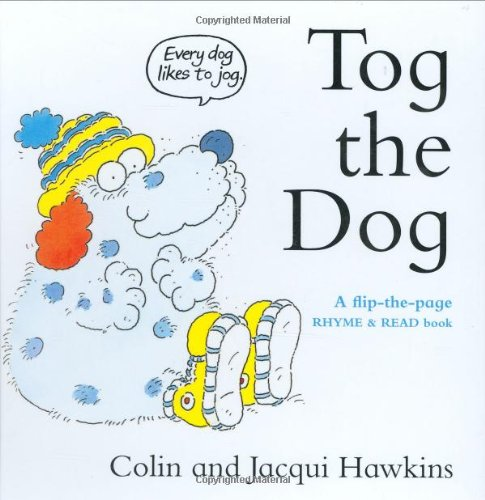 9781905969036: Tog the Dog: A Flip-the-Page Rhyme and Read Book