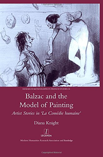 9781905981069: Balzac and the Model of Painting: Artist Stories in La Comedie Humaine (Legenda, Research Monographs in French Studies)