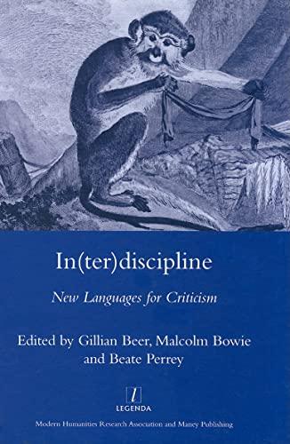 9781905981137: In(ter) discipline: New Languages for Criticism (Legenda Main Series)