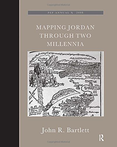 9781905981403: Mapping Jordan Through Two Millennia (The Palestine Exploration Fund Annual)