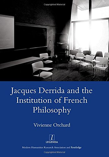 9781905981878: Jacques Derrida and the Institution of French Philosophy (Legenda Main Series)