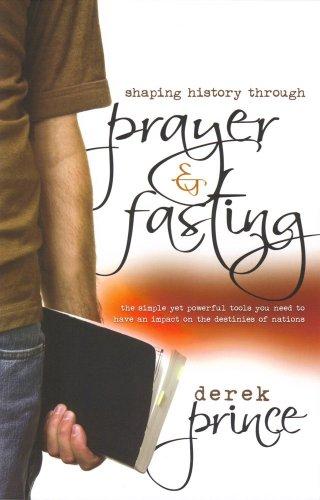 9781905991075: Shaping History Through Prayer and Fasting