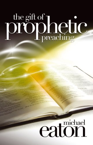 9781905991143: The Gift of Prophetic Preaching: A Charismatic Approach