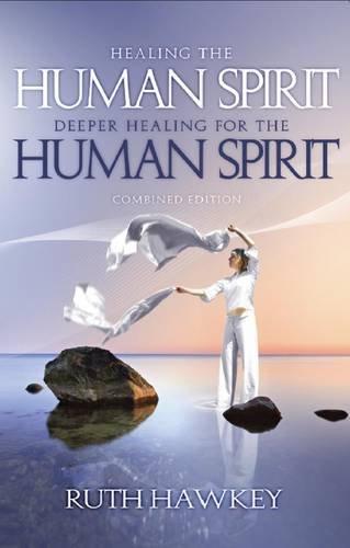 9781905991419: Healing the Human Spirit/Deeper Healing for the Human Spirit