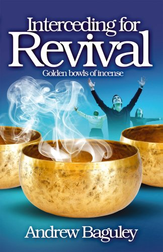 9781905991501: Interceding for Revival: Golden Bowls of Incense