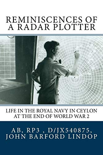 9781905999248: Reminiscences of a Radar Plotter: Life in the Royal Navy in Ceylon at the end of World War 2