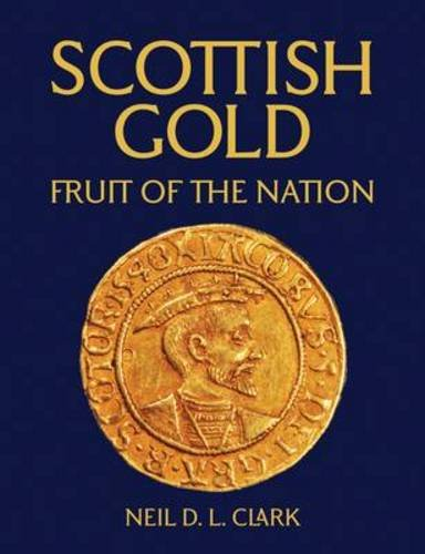 9781906000264: Scottish Gold: Fruit of the Nation