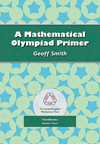 9781906001148: A Mathematical Olympiad Primer