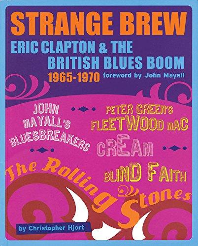 Strange Brew: Eric Clapton and the British