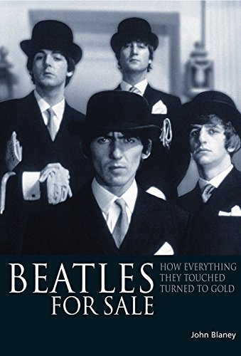 9781906002091: Beatles For Sale: How everything they touched turned to gold
