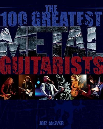 The 100 Greatest Metal Guitarists: Mciver, Joel