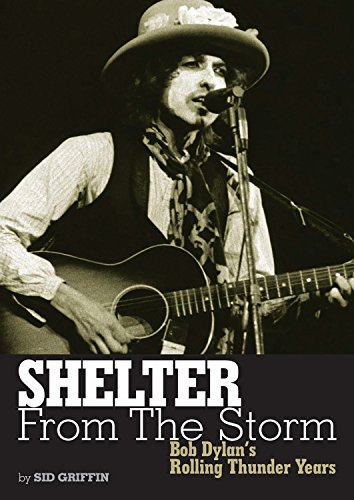 9781906002275: Shelter From The Storm: Bob Dylan's Rolling Thunder Years (Genuine Jawbone Books)
