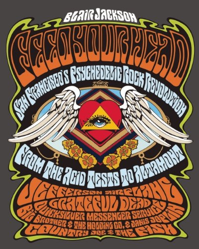 9781906002305: Feed Your Head: San Francisco's Psychedelic Rock Revolution: From the Acid Tests to Altamont