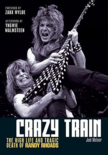 9781906002374: Crazy Train: The high life and tragic death of Randy Rhoads