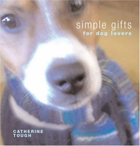 9781906007010: Simple Gifts for Dog Lovers: 12 Original Handknits and Things