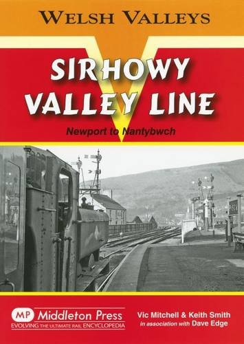 Sirhowy Valley Line: Mitchell, Vic; Smith, Keith; Edge, Dave