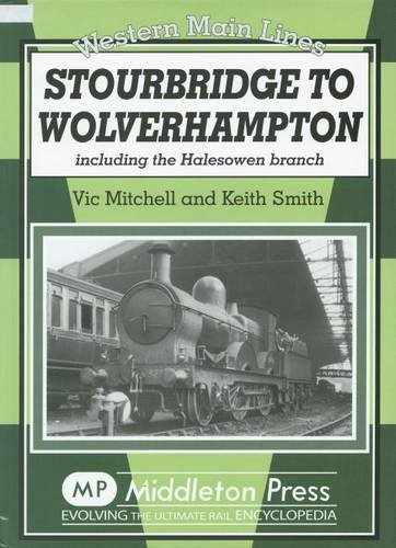 Stourbridge to Wolverhampton: Mitchell, Vic; Smith, Keith