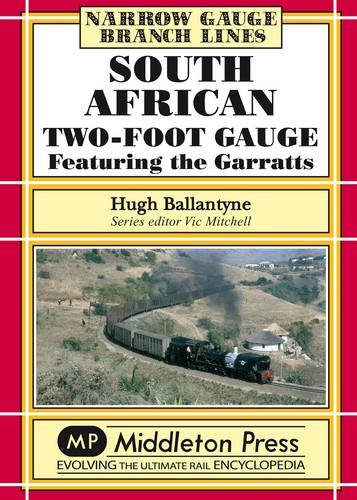 South African Two-foot Gauge: Ballantyne, Hugh