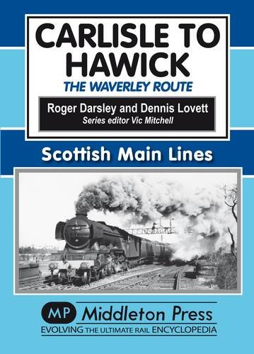 9781906008857: Carlisle to Hawick: The Waverley Route (Scml)