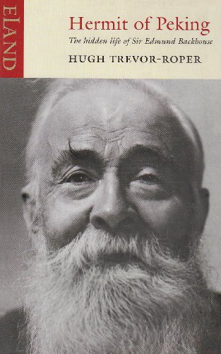 9781906011017: Hermit of Peking: The Hidden Life of Sir Edmund Backhouse