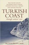 9781906011093: Turkish Coast (Through Writers' Eyes)