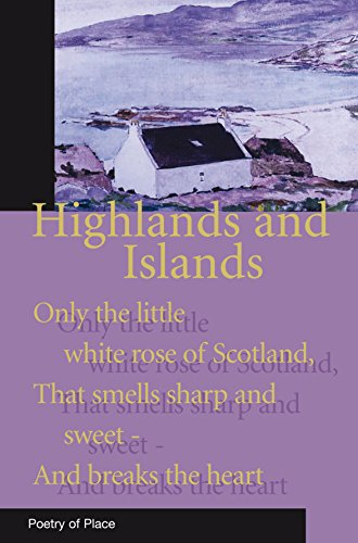 9781906011291: Highland and Islands of Scotland (Poetry of Place)