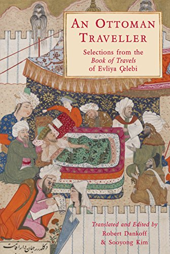 9781906011444: An Ottoman Traveller: Selections from the Book of Travels of Evliya Celebi